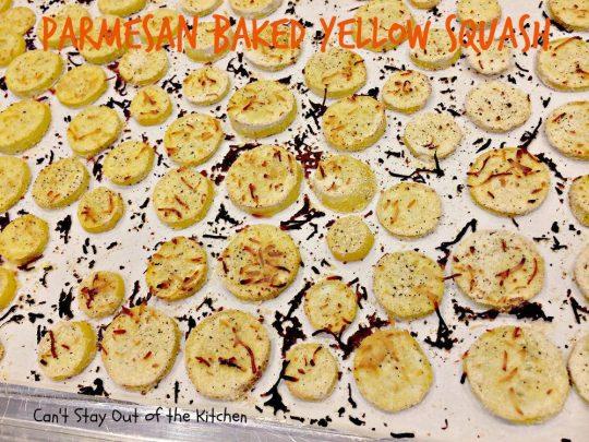 Parmesan Baked Yellow Squash - IMG_9727.jpg