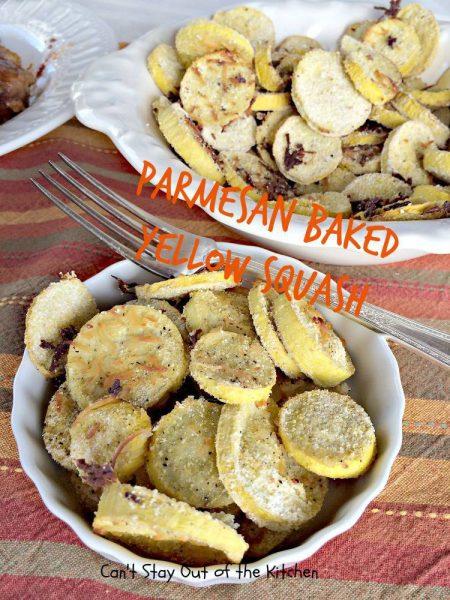Parmesan Baked Yellow Squash - IMG_9758.jpg
