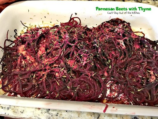 Parmesan Beets with Thyme | Can't Stay Out of the Kitchen | this is a scrumptious savory recipe for #beets. Using a #spiralizer makes this side dish a delightful experience. Great #holiday #casserole that's quick & easy. #glutenfree #parmesancheese
