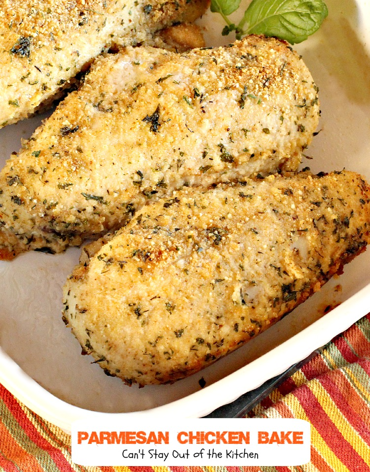 Parmesan Chicken Bake | Can't Stay Out of the Kitchen | Our favorite #chicken entree. Quick, easy and so delicious. #parmesancheese