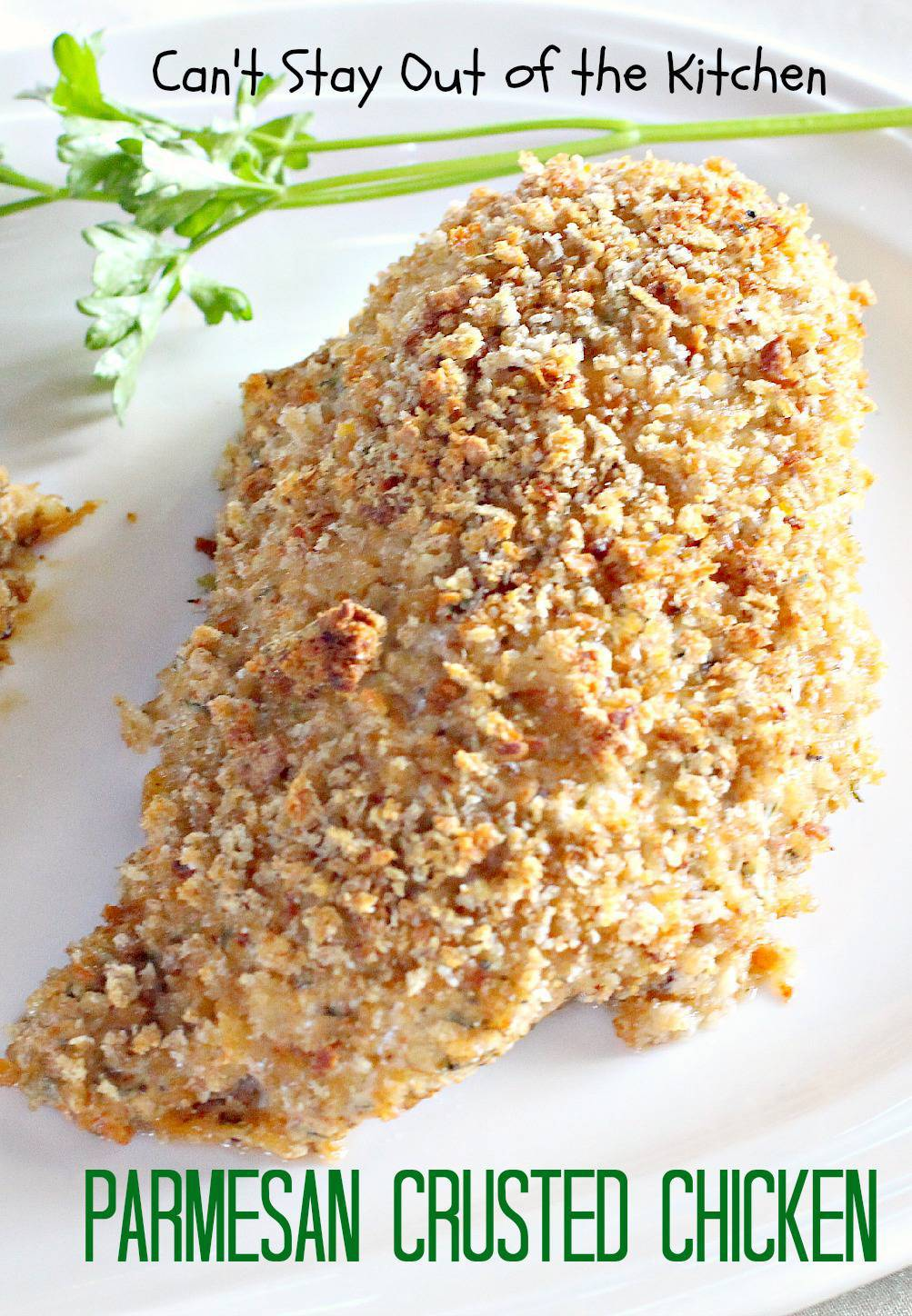 Parmesan Crusted Chicken Can 39 T Stay Out Of The Kitchen