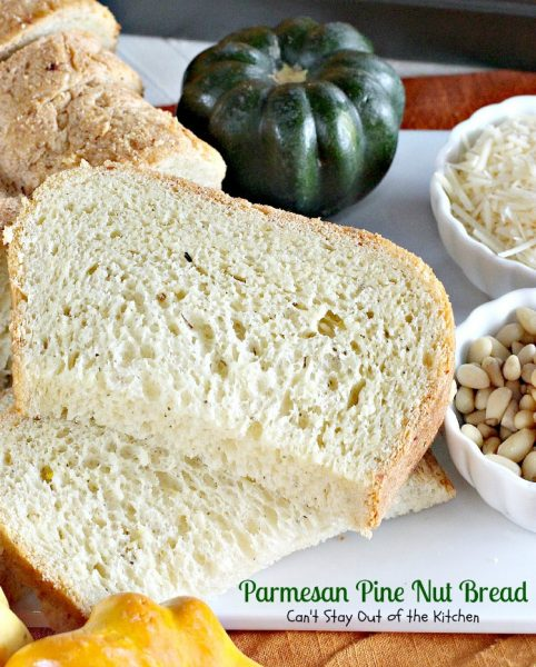 Parmesan Pine Nut Bread | Can't Stay Out of the Kitchen