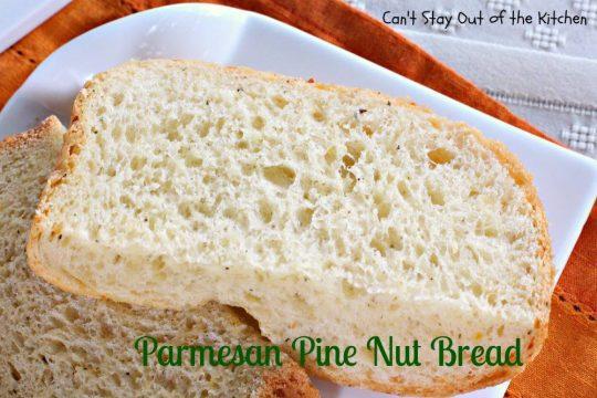 Parmesan Pine Nut Bread - IMG_3057