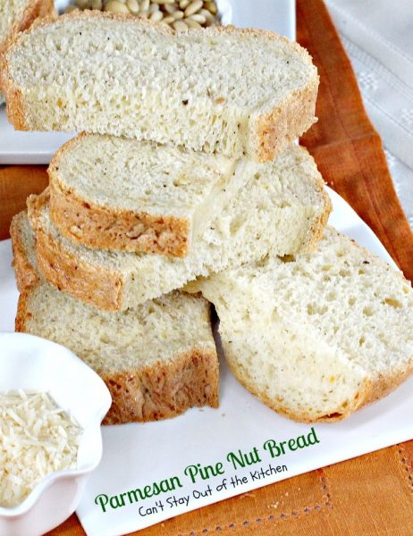 Parmesan Pine Nut Bread | Can't Stay Out of the Kitchen | we love this #Italian style #homemadebread with #parmesancheese and #pinenuts. #bread #breadmaker