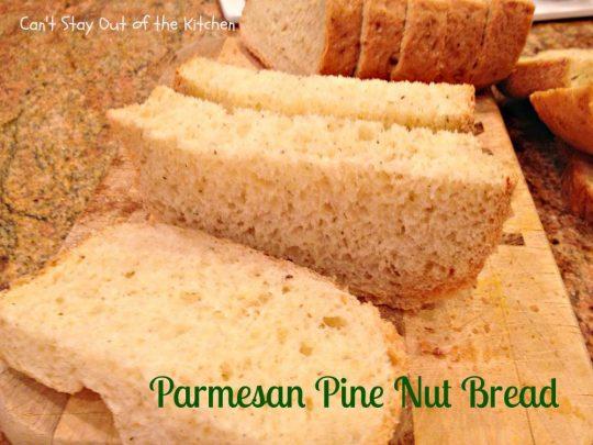 Parmesan Pine Nut Bread - IMG_7901