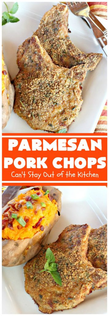Parmesan Pork Chops | Can't Stay Out of the Kitchen | this easy 6-ingredient #porkchop dish can be oven ready in 5 minutes! The coating is absolutely mouthwatering. It's terrific for company or #holiday meals like #MothersDay or #FathersDay. #pork