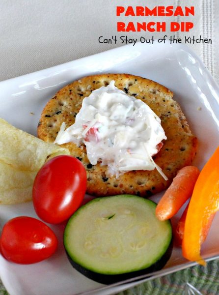 Parmesan Ranch Dip | Can't Stay Out of the Kitchen | This fantastic #appetizer is terrific for #tailgating parties & potlucks. We like to serve it before large company or #holiday meals to hold off appetites until the meal is ready! #EasyAppetizer #RanchDressingMix #ParmesanCheese #RanchDip #recipe #DipAndChips #ParmesanRanchDip