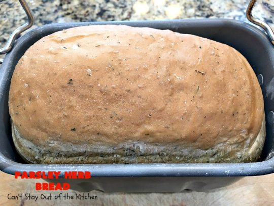 Parsley Herb Bread | Can't Stay Out of the Kitchen | this delicious home-baked #bread is so easy since it's made in the #breadmaker. Wonderful for a dinner bread, sandwiches or even for #breakfast served with fruit preserves. #ParsleyHerbBreadParsley Herb Bread | Can't Stay Out of the Kitchen | this delicious home-baked #bread is so easy since it's made in the #breadmaker. Wonderful for a dinner bread, sandwiches or even for #breakfast served with fruit preserves. #ParsleyHerbBread