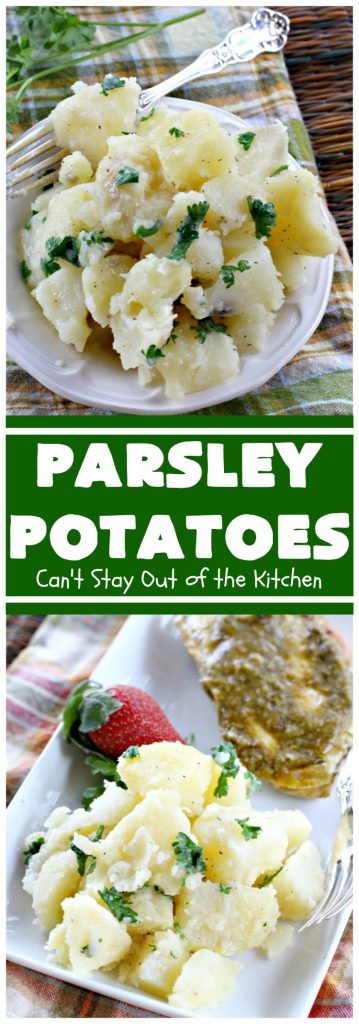 Parsley Potatoes | Can't Stay Out of the Kitchen | this vintage #potato #recipe is a family favorite. It's quick, easy & uses only a handful of ingredients. It's a wonderful #SideDish for company or #holidays like #MothersDay or #FathersDay. #ParsleyPotatoes #MothersDaySideDish #FathersDaySideDish #GlutenFree #Healthy #LowCalorie #CleanEating