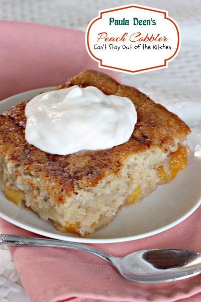 Paula Deen's Peach Cobbler | Can't Stay Out of the Kitchen