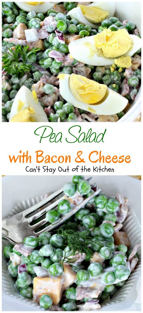 Pea Salad with Bacon and Cheese | Can't Stay Out of the Kitchen