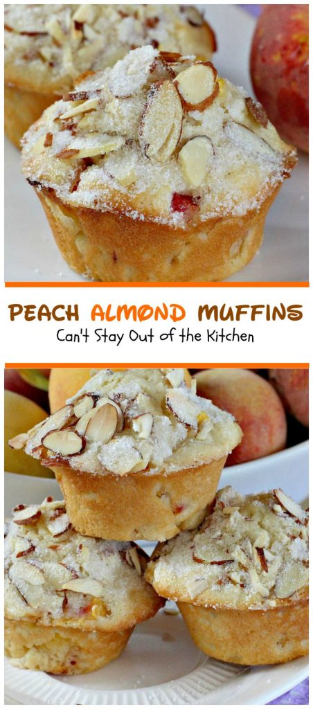 Peach Almond Muffins | Can't Stay Out of the Kitchen