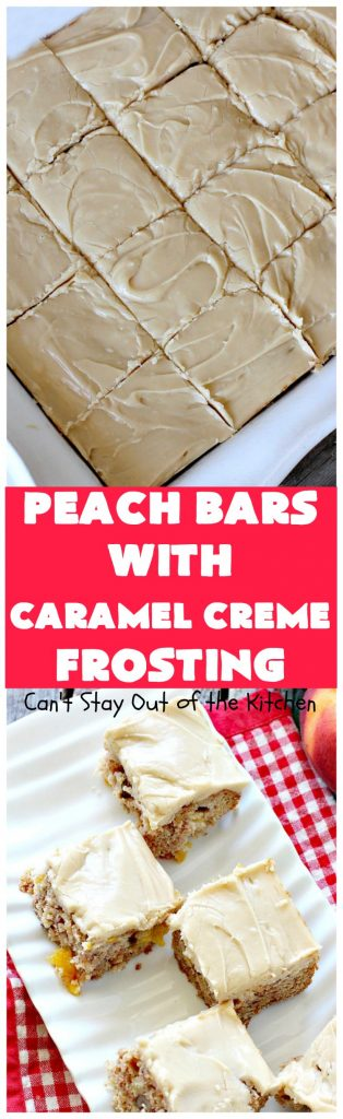 Peach Bars with Caramel Creme Frosting | Can't Stay Out of the Kitchen