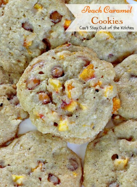 Peach Caramel Cookies | Can't Stay Out of the Kitchen