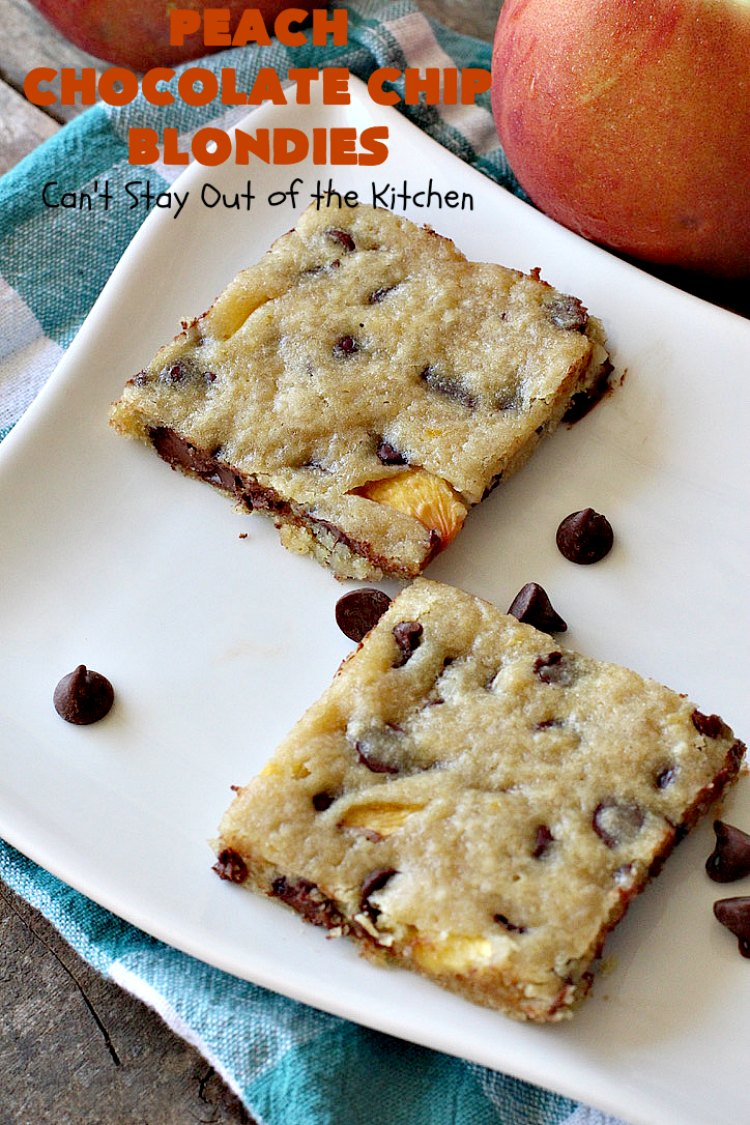 Peach Chocolate Chip Blondies | Can't Stay Out of the Kitchen | #peaches & #chocolatechips never tasted so well as they do in these amazing #cookies. This delicious #peachdessert will have you drooling after the first bite! #dessert #brownies #CANbassador #WashingtonStateFruitCommission #WashingtonState#stoneFruitGrowers