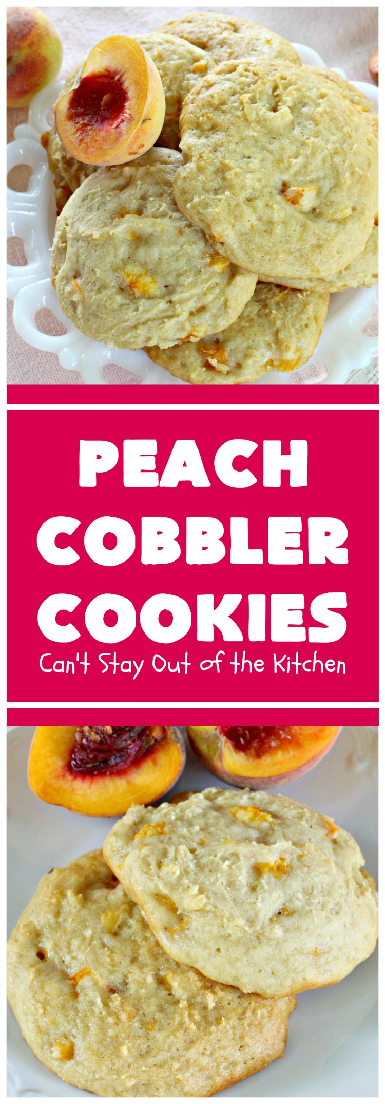 Oatmeal Peach Cookies Can T Stay Out Of The Kitchen