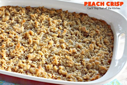 Peach Crisp | Can't Stay Out of the Kitchen | our company raved over this amazing #dessert. The streusel crust & topping is made with #coconut & it has an easy homemade #peach filling in the middle. It's the perfect dessert for summer #holidays, #BBQs & potlucks. #Father'sDay #FourthofJuly