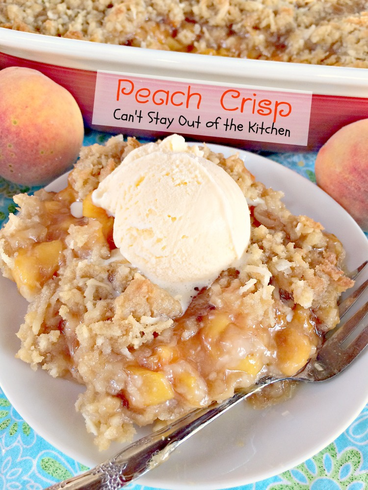Peach Crisp   Can't Stay Out of the Kitchen