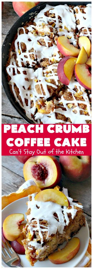 Peach Crumb Coffee Cake | Can't Stay Out of the Kitchen | this scrumptious coffee #cake is filled with #peaches, has a #cinnamon & brown sugar streusel, then it's glazed with powdered sugar icing. It's terrific either as a #breakfast #coffeecake for #holidays like #Thanksgiving or #Christmas or serve as a #dessert. #peachcake #peachdessert #CANbassador #WashingtonStateFruitCommission #WashingtonStateStoneFruitGrowers
