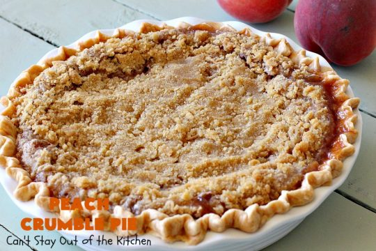 Peach Crumble Pie | Can't Stay Out of the Kitchen | this scrumptious #PeachPie is so quick & easy to make. It's a delicious way to enjoy fresh #peaches while they're still in season. This great #dessert will have you drooling from the first bite. #PeachDessert #Pie #PeachCrumblePie #Canbassador #WashingtonStateFruitCommission #WashingtonStoneFruitGrowers #WashingtonStateStoneFruitGrowers
