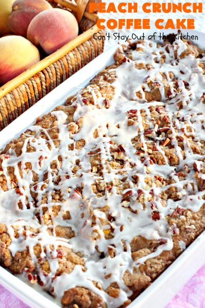 Peach Crunch Coffee Cake | Can't Stay Out of the Kitchen | this fabulous #dessert is layered with #peaches & a streusel topping. Then it's glazed with a powdered sugar icing. It's absolutely mouthwatering & terrific for company or #holiday dinners or #breakfast! #cake #coffeecake