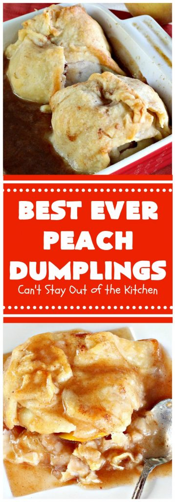 Best Ever Peach Dumplings | Can't Stay Out of the Kitchen