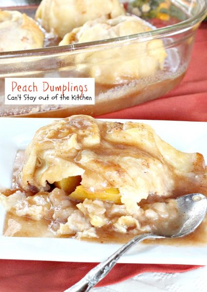 Peach Dumplings | Can't Stay Out of the Kitchen