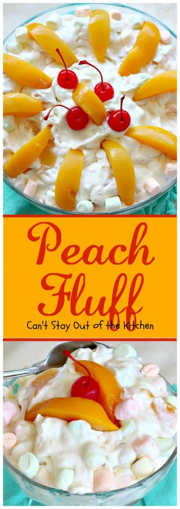 Peach Fluff | Can't Stay Out of the Kitchen