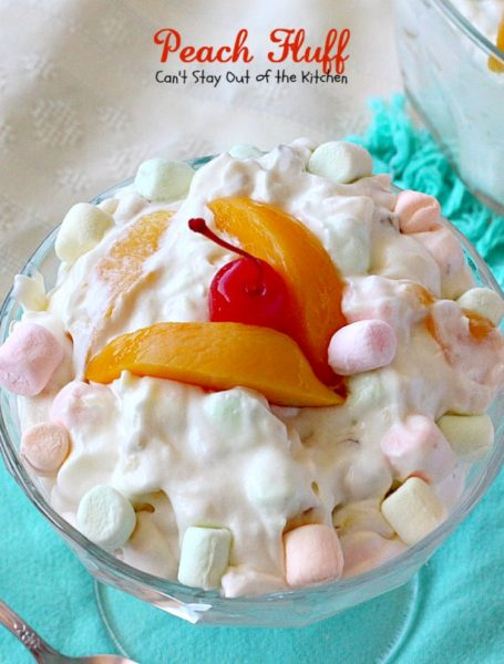 Peach Fluff | Can't Stay Out of the Kitchen | this scrumptious #salad is more like a #dessert. It's filled with #peachpiefilling, crushed #pineapple, #pecans & miniature #marshmallows. Great for summer #holiday picnics. #glutenfree