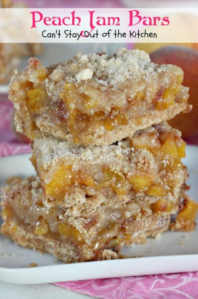 Peach Jam Bars | Can't Stay Out of the Kitchen