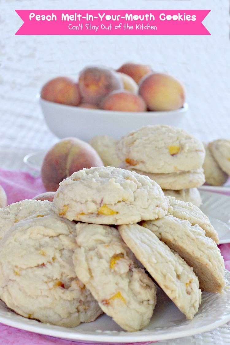 Peach Melt-In-Your-Mouth Cookies | Can't Stay Out of the Kitchen | sensational #cookies that just dissolve in your mouth! Yum. #peaches #dessert