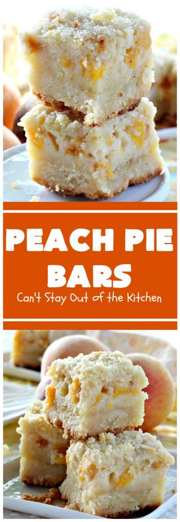 Peach Pie Bars | Can't Stay Out of the Kitchen | We love these fantastic #peachpie bars. They're so mouthwatering you can't stop at just one! Terrific for summer #holidays when fresh #peaches are in season. #MemorialDay #FourthofJuly #LaborDay #dessert