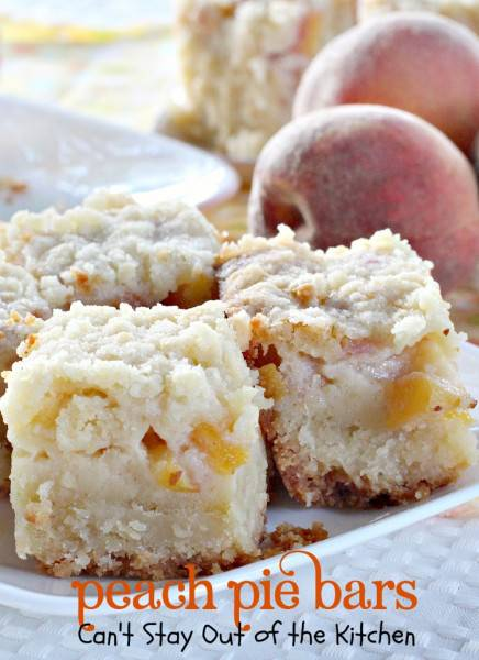 Peach Pie Bars | Can't Stay Out of the Kitchen | sensational #cookies filled with #peachpie filling and made with a #shortbread crust and #streusel topping. #peaches #dessert
