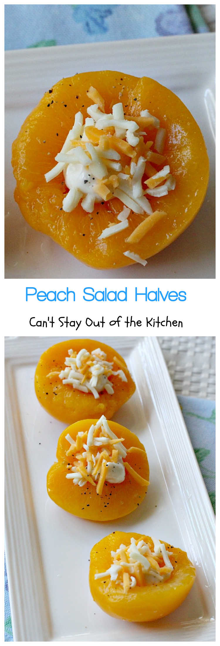 Peach Salad Halves | Can't Stay Out of the Kitchen | Everyone raves over this easy & simple #salad every time I make it. This lovely #FruitSalad has only 4 ingredients making it wonderful for #holiday menus, too. #peaches #cheese #GlutenFree #PeachSaladHalves