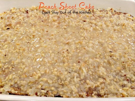 Peach Sheet Cake | Can't Stay Out of the Kitchen | rich, moist #cake filled with fresh #peaches, and topped with a gooey brown sugar icing with #pecans and #coconut. #dessert