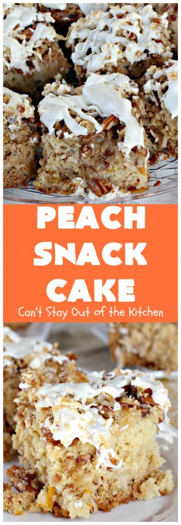 Peach Snack Cake | Can't Stay Out of the Kitchen | this has always been one of our favorite #cake recipes. It's great as a #coffeecake for #breakfast or serve for #dessert. #Peaches