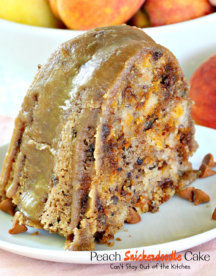Peach Snickerdoodle Cake   Can't Stay Out of the Kitchen   this #cake ...