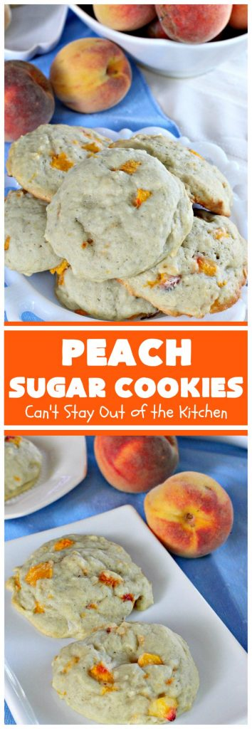 Peach Sugar Cookies | Can't Stay Out of the Kitchen | these #cookies are fantastic! This #dessert is filled with fresh #peaches so the cookies turn out heavenly. #peachdessert