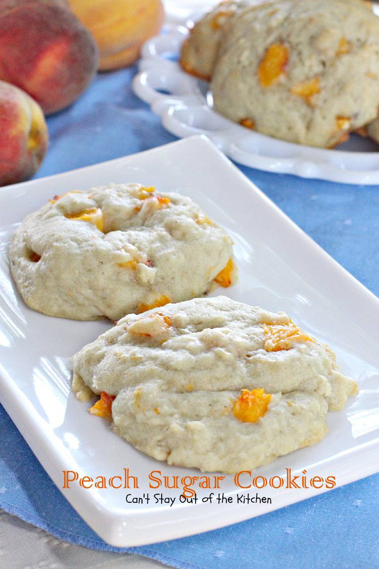Peach Sugar Cookies | Can't Stay Out of the Kitchen | luscious #sugarcookies with #peaches in the batter! #cookie #dessert