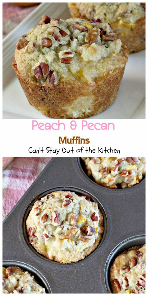 Peach & Pecan Muffins | Can't Stay Out of the Kitchen