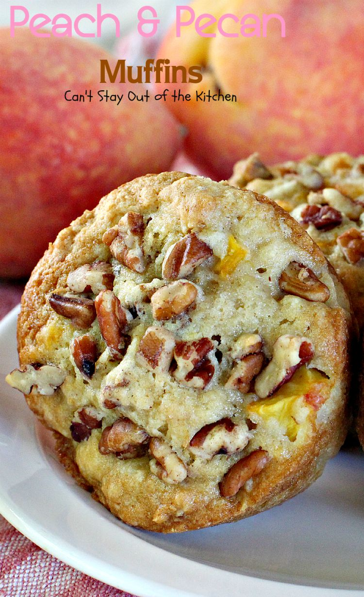 Peach Kitchen Peach And Pecan Muffins Cant Stay Out Of The Kitchen