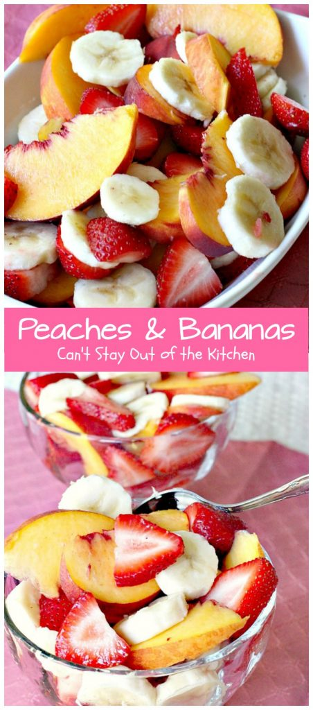 Peaches & Bananas | Can't Stay Out of the Kitchen | one of my favorite #fruit #salad recipes growing up. Simple, easy, delicious! #glutenfree #vegan #peaches