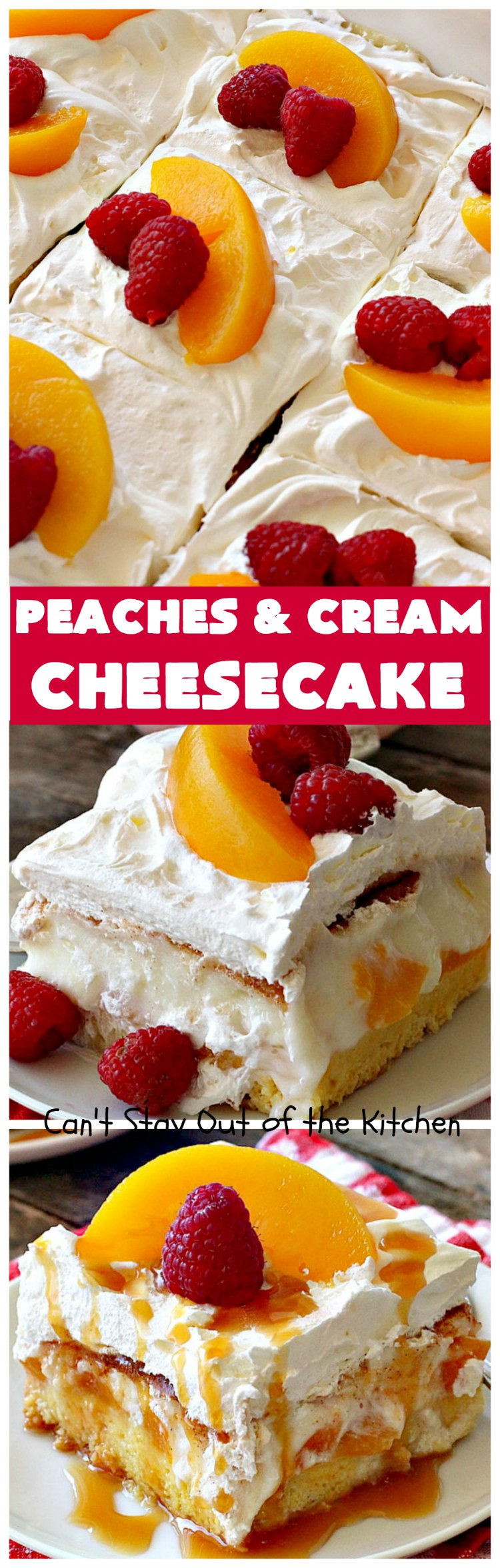 Peaches and Cream Cheesecake | Can't Stay Out of the Kitchen