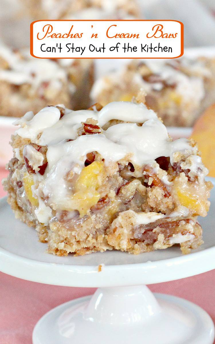 Peaches 'n Cream Bars | Can't Stay Out of the Kitchen | amazing #cookies have an old-fashioned #oatmeal #pecan streusel crust and topping, a custard #peach filling and frosted with a #vanilla glaze. #dessert
