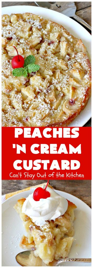 Peaches 'n Cream Custard | Can't Stay Out of the Kitchen | this light, fluffy, fruity pudding-type #dessert is terrific when you want something sweet, but not overly rich or calorie-laden. This one uses lots of fresh #WhiteFleshPeaches. #custard #cake #peaches #peachdessert #CANbassador #WashingtonStateFruitCommission #WashingtonStateStoneFruitGrowers