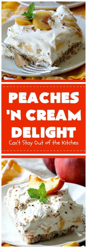 Peaches 'n Cream Delight| Can't Stay Out of the Kitchen | this lovely #cheesecake #dessert is absolutely heavenly. It has has a scrumptious layer of fresh #peaches in the middle that pops with flavor. Terrific for #company or #holiday menus. #peachdessert #CANbassador #WashingtonStateFruitCommission #WashingtonStateStoneFruitGrowers