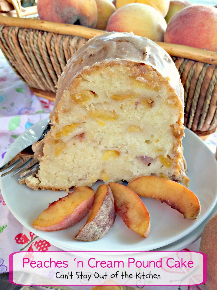 Peaches 'n Cream Pound Cake | Can't Stay Out of the Kitchen | delightful #breakfast #cake for #brunches or special occasions. Also great for #dessert. #poundcake #peaches
