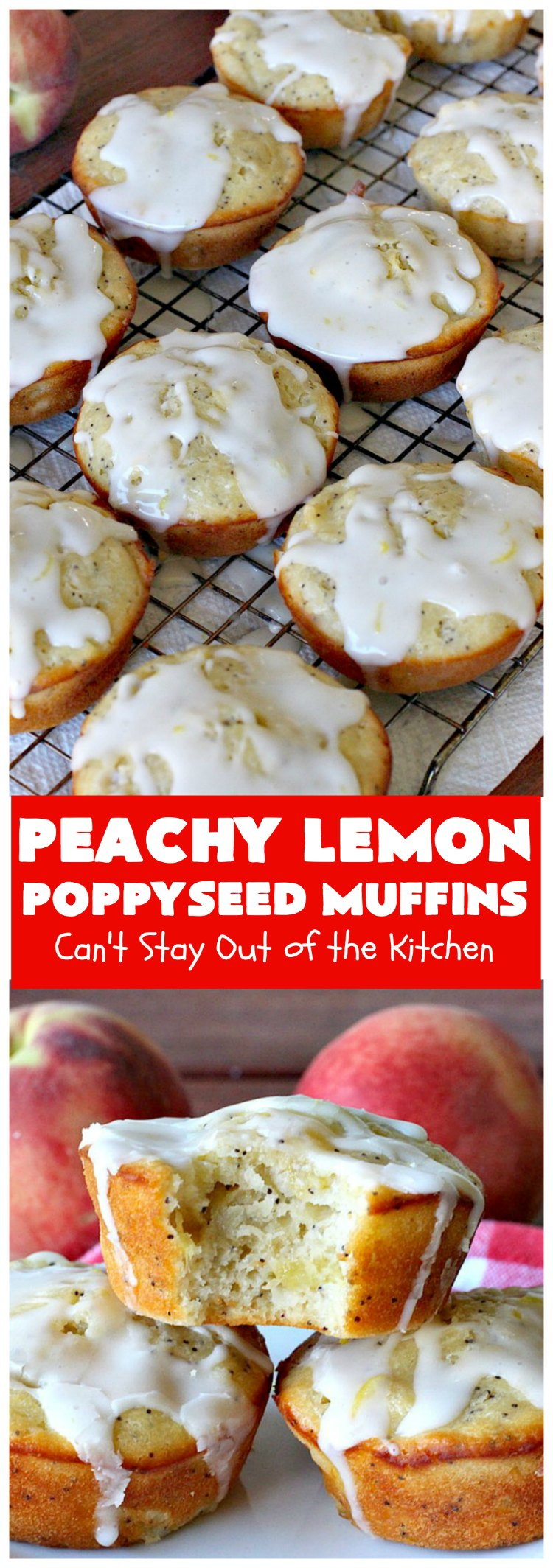 Peachy Lemon Poppyseed Muffins   Can't Stay Out of the Kitchen