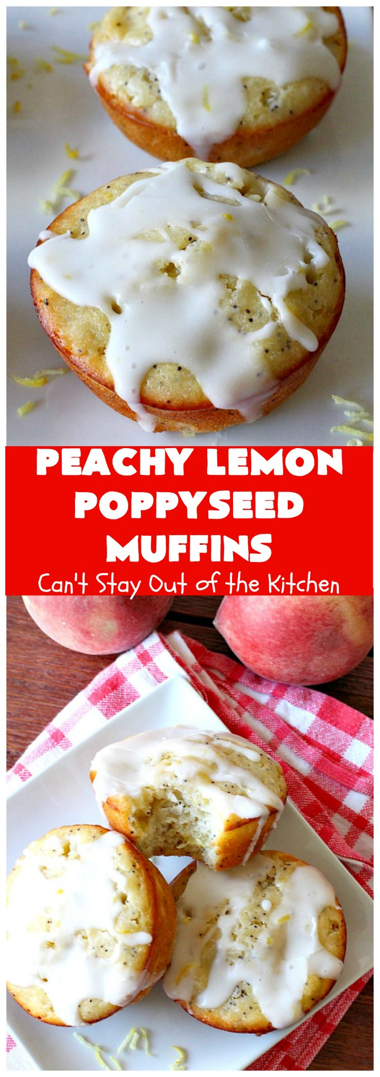 Peachy Lemon Poppyseed Muffins | Can't Stay Out of the Kitchen | these luscious #muffins are filled with #peaches, #lemon & #poppyseeds. Terrific for a #holiday or company #breakfast. #PeachMuffins #PeachyLemonPoppyseedMuffins