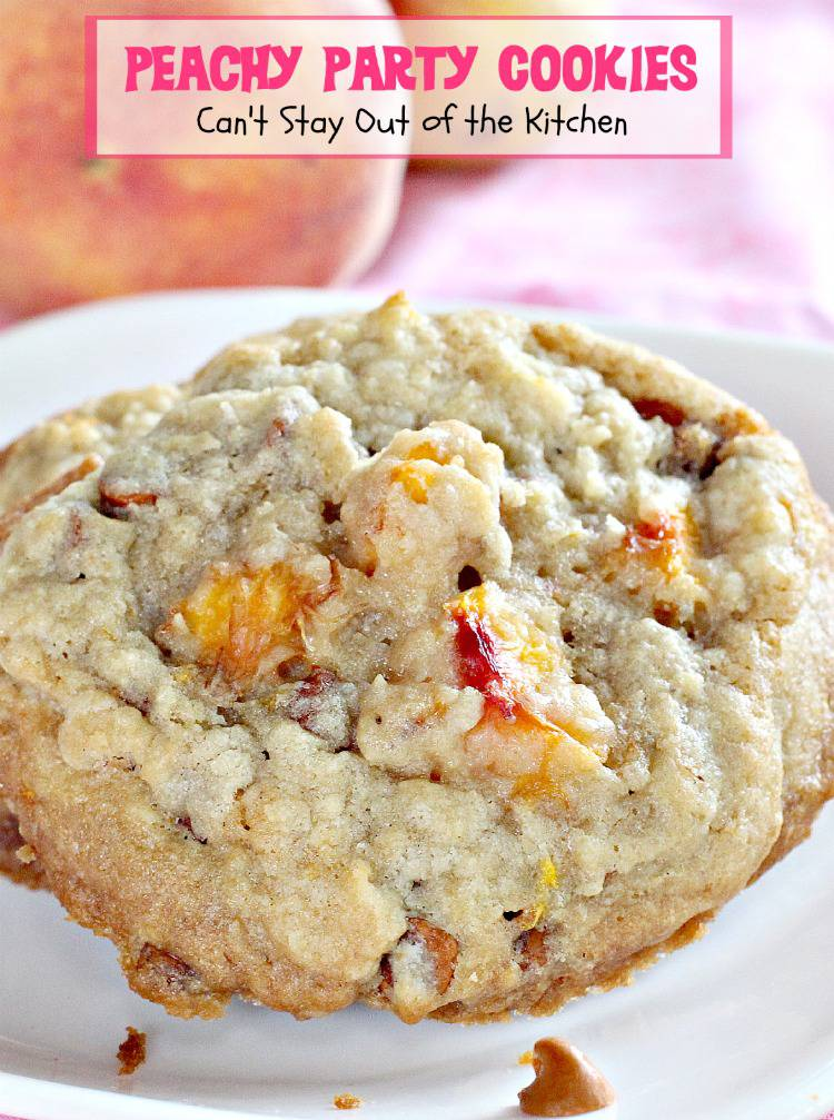 Peachy Party Cookies | Can't Stay Out of the Kitchen | fantastic #sugarcookies with #peaches and #cinnamonchips in the batter. #dessert #cookie